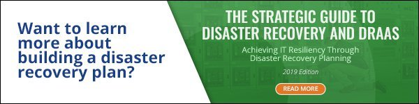 Learn more about building a disaster recovery plan - read The Strategic Guide to Disaster Recovery and DRaaS