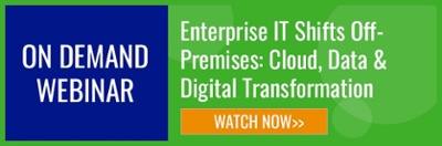 On demand webinar_Enterprise IT Shifts Off-Premises: Cloud, Data, & Digital Transformation